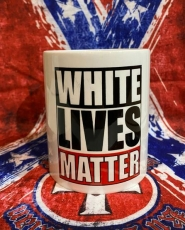 Tasse - White Lives Matter