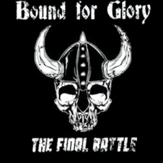Bound for Glory - The final Battle +++DIGI+++