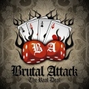 Brutal Attack -The Real Deal-