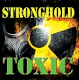 Stronghold -Toxic-