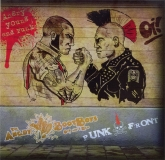 Angry Bootboys / Punkfront -Angry, young and punk-