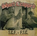 Short Cropped -S.C.F. - F.S.C.-