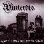 Vinterdis -Always remember - never forget-