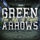 Green Arrows -One Life to fight- Digipak