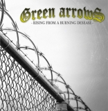 Green Arrows -Rising From A Burning Desease- Neuauflage