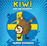 Kiwi and the Dogboys -Varen svenske-